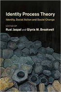 Identity Process Theory - Identity, Social Action and Social Change - edit. rusi jaspal, edit. glynis m. breakwell
