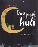 DUG PUT KUĆI - oliver jeffers