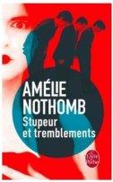 STUPEUR ET TREMBLEMENTS - amelie nothomb