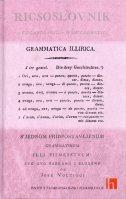 GRAMMATICA ILLIRICA - Ilirska gramatika - Pretisak iz 1803. godine - josip voltić