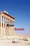 BUSOLA - mathias enard