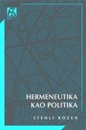 HERMENEUTIKA KAO POLITIKA - stanley rosen