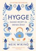 HYGGE - Danski recept za sretan život - meik wiking