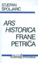 ARS HISTORICA FRANE PETRIĆA - stjepan špoljarić