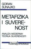 METAFIZIKA I SUVERENOST - goran sunajko