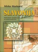 SLAVONIJA – Povijest naselja i podrijetlo stanovništva - mirko marković