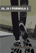 JA, JA I FORMULA 1 - zoran pongrašić