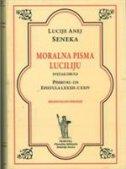 MORALNA PISMA LUCILIJU Sv. 2 - Pisma 82-124 - l. a. seneka