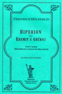 HIPERION ILI EREMIT U GRČKOJ - friedrich hoelderlin