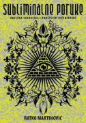 SUBLIMINALNE PORUKE - Okultna simbolika i društveni inženjering