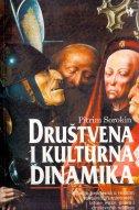 DRUŠTVENA I KULTURNA DINAMIKA T.U. - pitirim sorokin