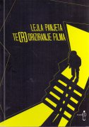 TE(R)ORIZIRANJE FILMA - lejla panjeta
