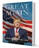 GREAT AGAIN - Kako podići na noge našu onemoćalu Ameriku - donald j. trump