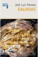 GALVEIAS - jose luis peixoto