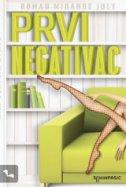 PRVI NEGATIVAC - miranda july