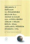DOKUMENTI O ZLOČINIMA 12. PROLETERSKE BRIGADE XII. UDARNE DIVIZIJE III. JUGOSLAVENSKE ARMIJE U SELIMA KOTARA DONJI ANDRIJEVCI POČETKOM STUDENOGA 1945. - vladimir prir. geiger, branko prir. ostajmer, mate prir. rupić