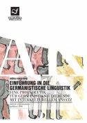 Einführung in die germanistische Linguistik - eine Propädeutik für Germanistikstudierende mit interkulturellem Ansatz - uršula krevs birk