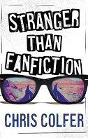 STRANGER THAN FANFICTION - chris colfer