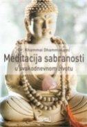 MEDITACIJA SABRANOSTI U SVAKODNEVNOM ŽIVOTU - khammai dhammasami