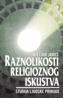 RAZNOLIKOSTI RELIGIOZNOG ISKUSTVA - Studija ljudske prirode - william james