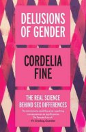 DELUSIONS OF GENDER - cordelia fine
