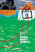 ČRNA MATI ZEMLA - kristian novak