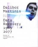 DALIBOR MARTINIS - DATA RECOVERY 1969 - 2077