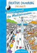 CREATIVE COLOURING FOR ADULTS - A Passage through the Mediterranean