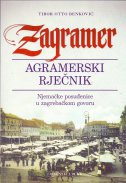 ZAGRAMER - AGRAMERSKI RJEČNIK - Njemačke posuđenice u zagrebačkom govoru