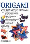 ORIGAMI - Vodič kroz umjetnost presavijanja - rick beech