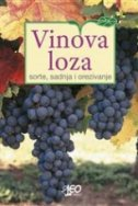 VINOVA LOZA - Sorte, sadnja i orezivanje - leonardo (ur.) marušić