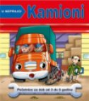 U NEPRILICI - KAMIONI - Početnice za dob od 3 do 5 godina