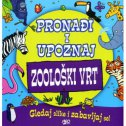PRONAĐI I UPOZNAJ - ZOOLOŠKI VRT - leonardo (ur.) marušić