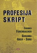 PROFESIJA: SKRIPT - ivanka forenbacher, goranka greif-soro