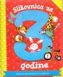 SLIKOVNICA ZA 3. GODINE - Zabavne pjesmopriče za mališane