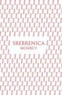 SREBRENICA MCMXCV (eng.) - emir suljagić