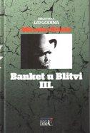 BANKET U BLITVI III. - miroslav krleža