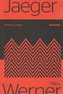 ARISTOTEL - Zasnivanje jedne povijesti njegovog razvoja - werner jaeger