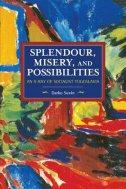 Splendour, Misery, and Possiblities - An X-Ray of Socialist Yugoslavia - darko suvin