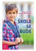 ŠKOLE SE BUDE - margret rasfeld, stephan breidenbach