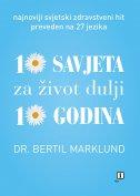 10 SAVJETA ZA ŽIVOT DULJI 10 GODINA - bertil marklund