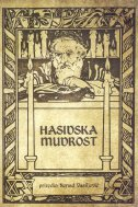 HASIDSKA MUDROST - Priče, učenja i izreke - nenad vasiljević (prir.)