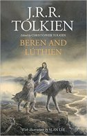 BEREN AND LUTHIEN - j.r.r. tolkien, alan (illustr.) lee