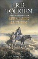 BEREN AND LUTHIEN - j.r.r. tolkien, alan (illustr.) lee