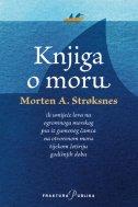 KNJIGA O MORU - morten a. stroksness