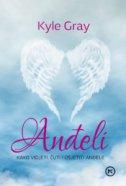 ANĐELI - Kako vidjeti, čuti i osjetiti anđele - a. c. grayling, kyle gray