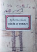 PRIČA O TEDIJU - đorđe mihovilović
