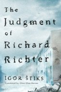 THE JUDGMENT OF RICHARD RICHTER - igor štiks
