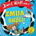 ZMIJA U MOJOJ ŠKOLI! - david walliams, tony ross