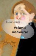 VAŠARSKI MAĐIONIČAR - jelena lengold